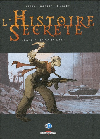 L'histoire secrète 17 - Opération Kadesh