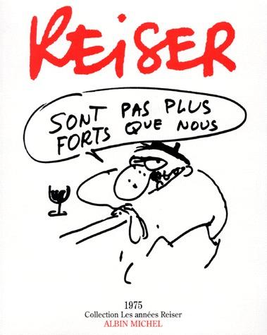 Les années Reiser