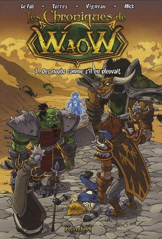 Les chroniques de WaoW T.1