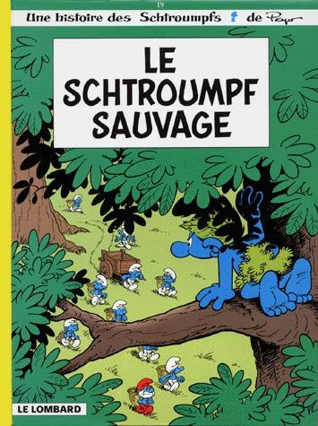 Les Schtroumpfs 19 - Le Schtroumpf sauvage