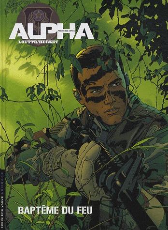 Alpha, premières armes