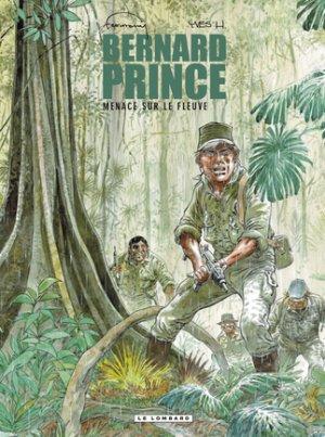Bernard Prince 18 - Menace sur le fleuve