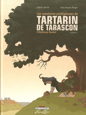 Les aventures prodigieuses de Tartarin de Tarascon, d'Alphonse Daudet édition simple