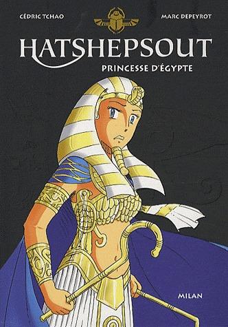 Hatshepsout, princesse d'Egypte