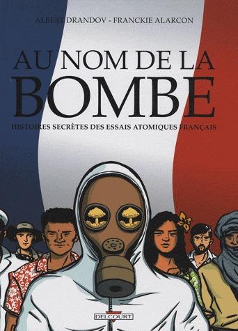 Au nom de la bombe édition simple