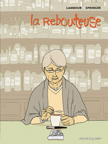 La rebouteuse édition simple