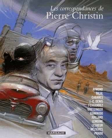 Les correspondances de Pierre Christin édition intégrale