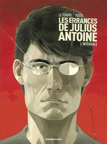 Les errances de Julius Antoine édition intégrale