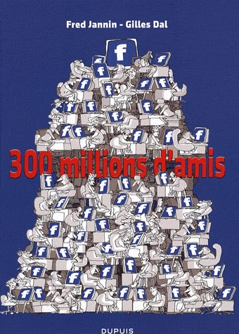 300 millions d'amis édition simple