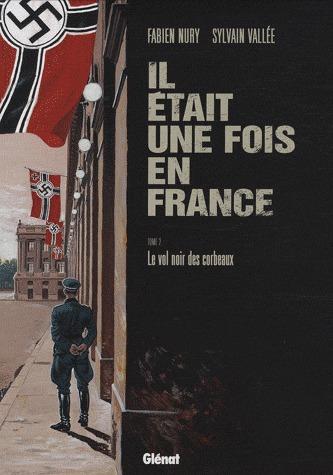 Il était une fois en France T.2