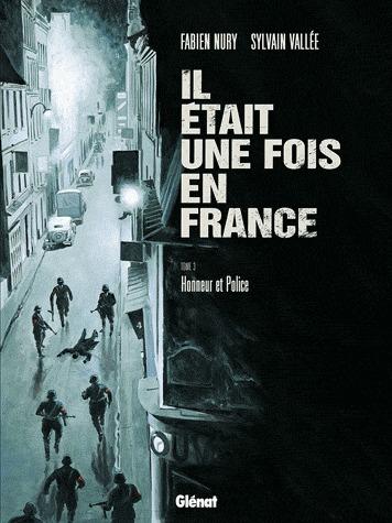 Il était une fois en France T.3