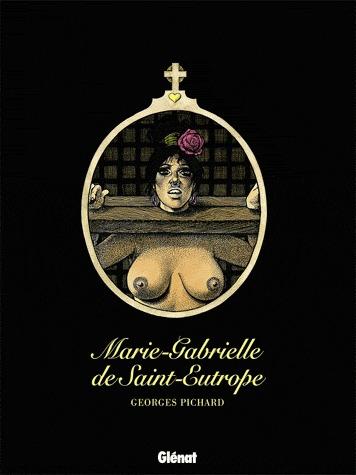 Marie-Gabrielle de Saint-Eutrope édition intégrale