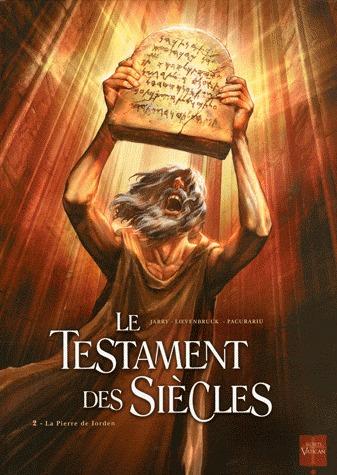 Le testament des siècles 2