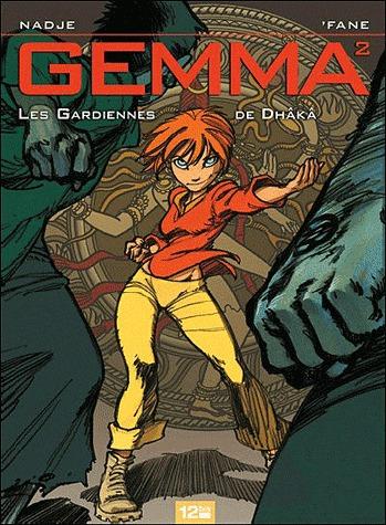 Gemma 2 - Les gardiennes de Dhâkâ