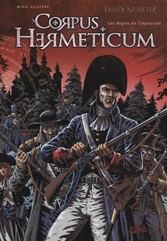 Corpus Hermeticum -  Les Aigles du Crépuscule édition simple