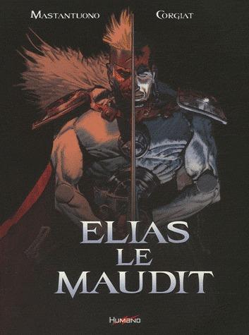 Elias le maudit édition intégrale