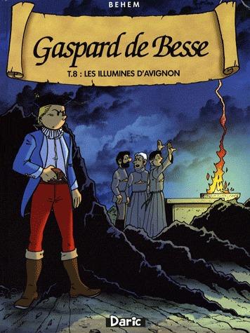 Gaspard de Besse 8 - Les illuminés d'Avignon