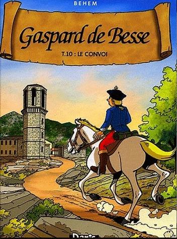 Gaspard de Besse 10 - Le convoi