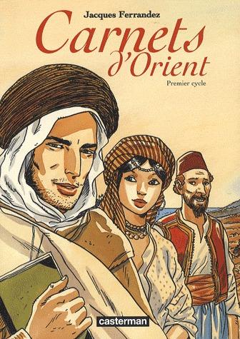 Carnets d'Orients édition intégrale
