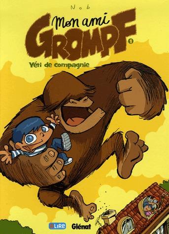 Mon ami Grompf 1 - Yéti de compagnie