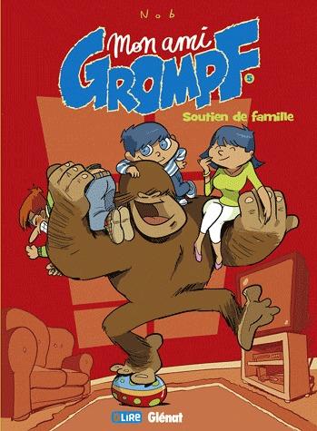 Mon ami Grompf 5 - Soutien de famille