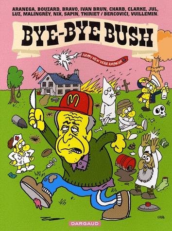 Bye bye Bush édition simple