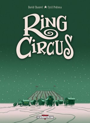 Ring Circus édition intégrale