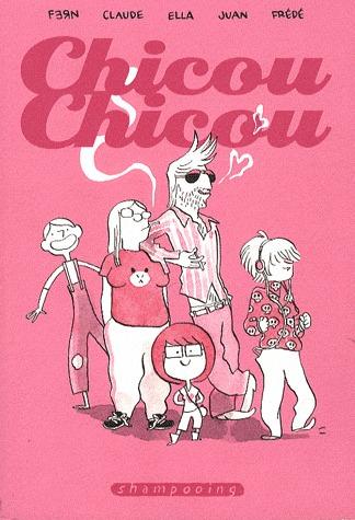 Chicou Chicou édition simple