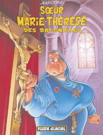 Soeur Marie-Thérèse des Batignolles édition Réédition