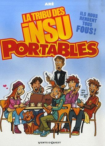 La Tribu des Insu'Portables édition simple