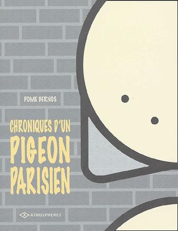 Chroniques d'un pigeon parisien édition simple