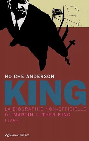 King, la biographie non-officielle de Martin Luther King édition simple