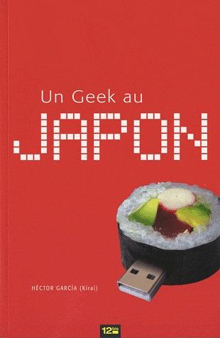 Un Geek au Japon édition simple