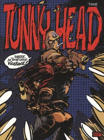 Tunny Head édition simple