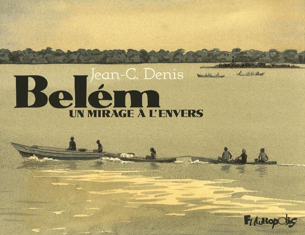 Belém, un mirage à l'envers édition simple