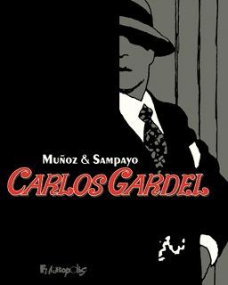 Carlos Gardel, la voix de l'Argentine édition intégrale