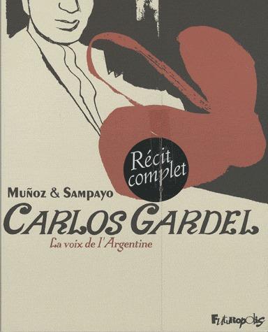 Carlos Gardel, la voix de l'Argentine édition coffret