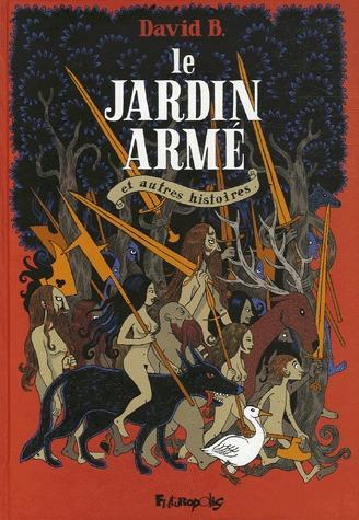 Le jardin armé et autres histoires édition simple