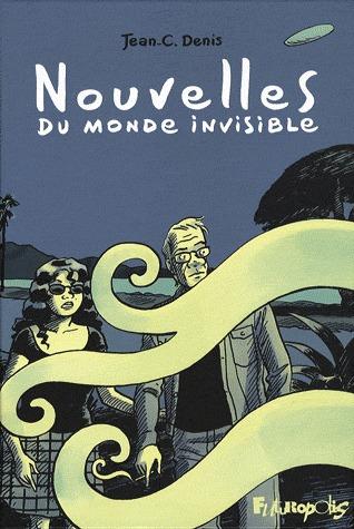 Nouvelles du monde invisible édition simple