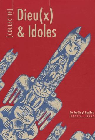 Dieu(x) et idoles édition simple