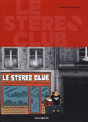 Le Stéréo Club ! édition intégrale