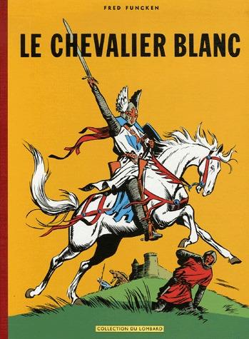 Le chevalier blanc édition intégrale