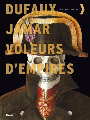 Les voleurs d'Empires édition intégrale 2010