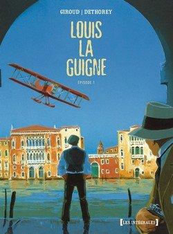 Louis la Guigne édition intégrale