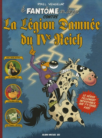 Le fantôme en tergal contre la légion damnée du IVème Reich édition simple