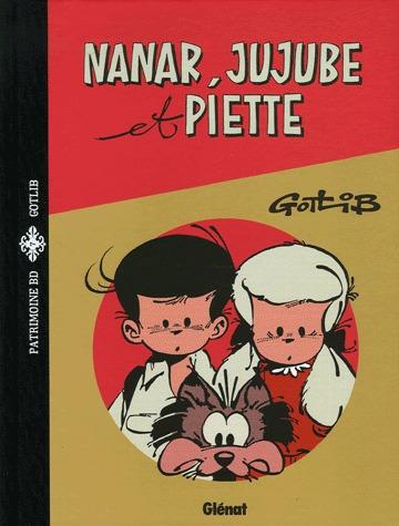 Nanar, Jujube et Piette édition intégrale