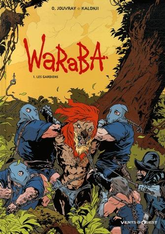 Waraba 1 - Les gardiens