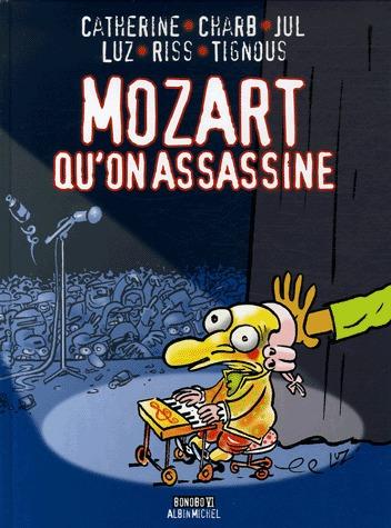 Mozart qu'on assassine édition simple
