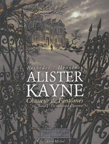 Alister Kayne, chasseur de fantômes édition simple