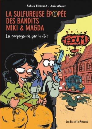 La sulfureuse épopée des bandits Miki et Magda édition simple